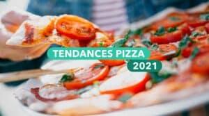 top tendance pizza